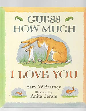 Guess How Much I Love You: McBratney, Sam