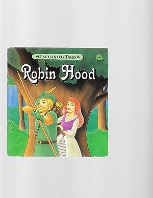Robin Hood (Enchanted tales): Killion, Bette