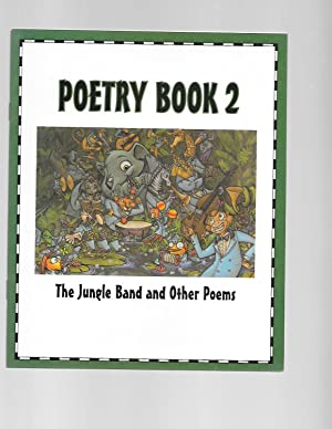 Poetry Book 2: The Jungle Band and: various