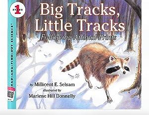Big Tracks, Little Tracks: Following Animal Prints: Millicent E. Selsam