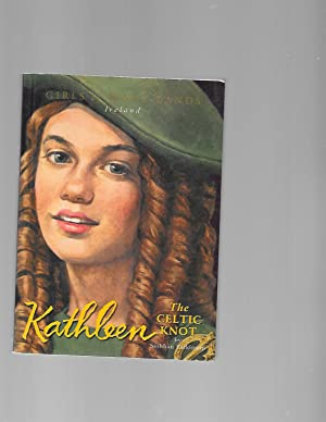 Kathleen: The Celtic Knot (Girls of Many: Siobhan Parkinson