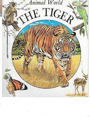 The Tiger (Animal World): Nadine Saunier