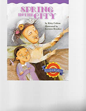 Spring in the City (Leveled Readers): Kitty Colton