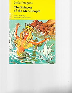 Little Dragons: The Princess of the Mer-people: Sheila K. McCullagh