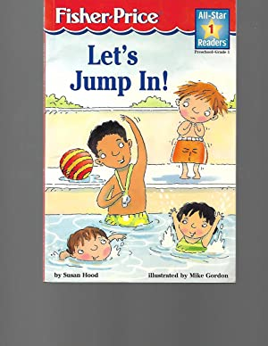 Let's Jump In: Level 1 (All-Star Readers): Susan Hood