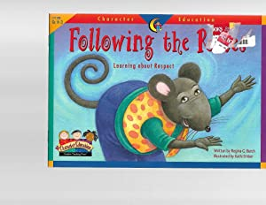 Following the Rules (Character Education Readers): Regina G. Burch