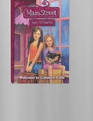 Main Street #1: Welcome to Camden Falls: Ann M Martin;