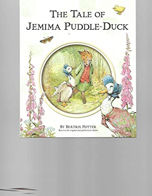 The Tale of Jemima Puddle-Duck (Peter Rabbit): Beatrix Potter