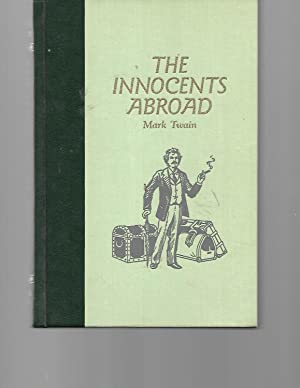 The Innocents Abroad, or the New Pilgrims': Mark Twain
