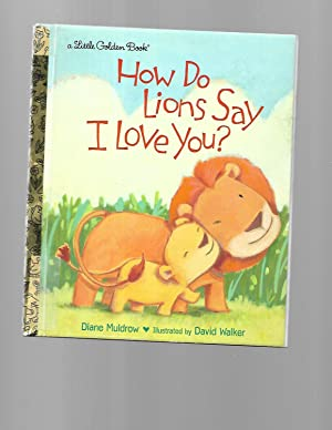 How Do Lions Say I Love You?: Diane Muldrow