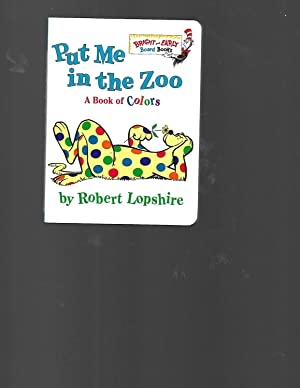 Put Me In the Zoo (Bright &: Robert Lopshire