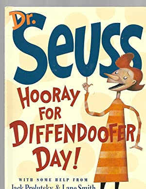 Hooray for Diffendoofer Day!: Dr Seuss; Jack