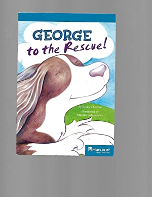 George to the Rescue!, On-level Reader Grade: Becky Cheston