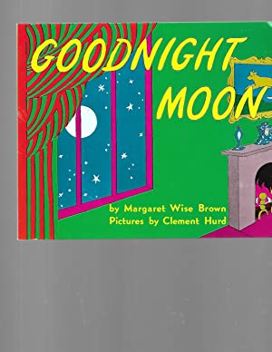 Goodnight Moon: Margaret Wise Brown