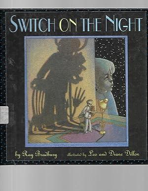 Switch on the Night: Ray Bradbury; Leo