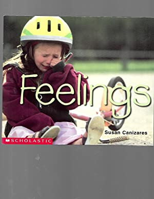 Feelings (Emergent Reader) (Social Studies Emergent Readers): Susan Canizares; S.