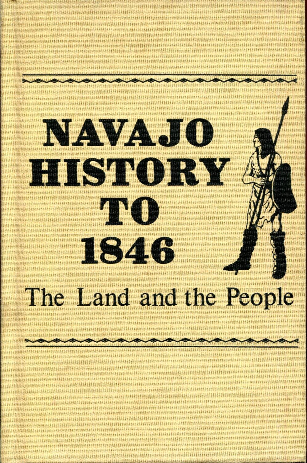 Navajo History to 1846: The Land and the People: Acrey, Bill P