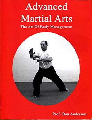 Advanced Martial Arts: The Art of Body Management
