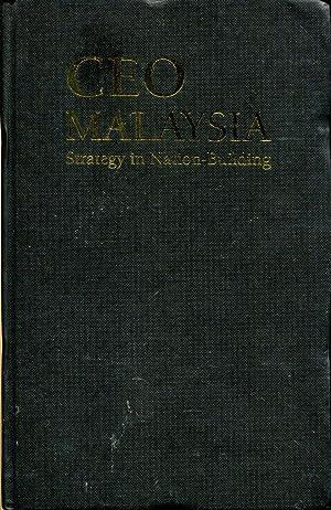 CEO Malaysia: Strategy in Nation-building: Yong, Hng Hung; H'ng, Hung Yong