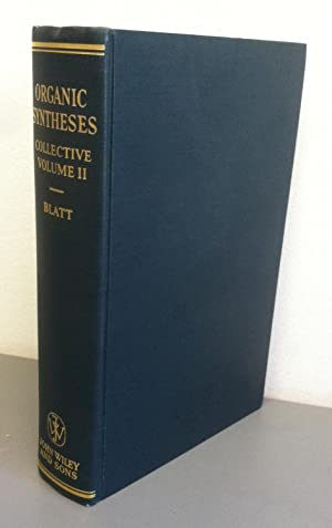 Organic Synthesis: Collective Volume 2: Blatt, A. H.