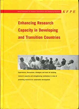 Enhancing Research Capacity in Developing and Transition Countries: Experiences, discussions, ...