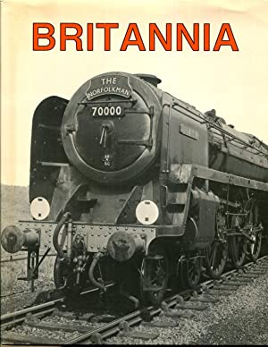 Britannia: Birth of a Locomotive: Atkins, Philip