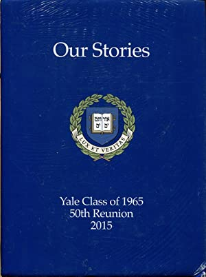 Our Stories: Yale Class of 1965: 50th Reunion, 2015