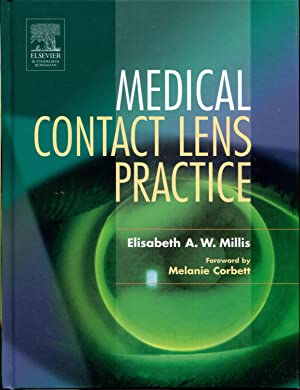 Medical Contact Lens Practice, 1e: Millis MB BS DO MRCOphth, Elisabeth A. W.