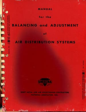 Manual for the Balancing and Adjustment of Air Distribution Systems