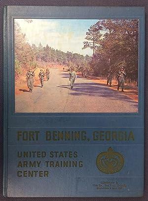 Fort Benning, Georgia United States Army Training Center: Company B, 11th Bn., 3rd Trng. Brigade ...