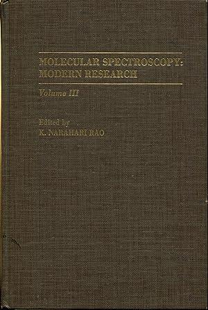 Molecular Spectroscopy: Modern Research, Vol. 3