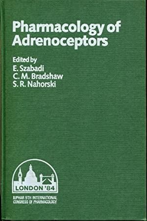 International Union of Pharmacology: Proceedings: Pharmacology of Adrenoceptors 9th, Satellite ...