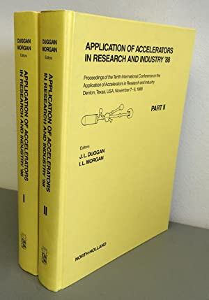 Application of Accelerators in Research and Industry '88. Parts I & II: Duggan, J.L.; ...