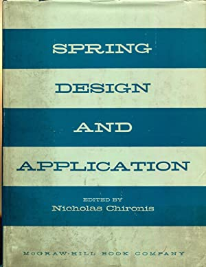 Spring design and application.: Chironis, Nicholas Paul