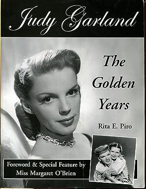 Judy Garland: The Golden Years: Piro, Rita E.