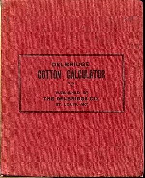 Delbridge Cotton calculator; Small Size 5 Point Calculator: Delbridge, Charles Lomax