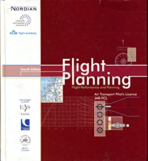 Flight Planning: Air Transport Pilot's Licence JAR-FCL: 4th Edition by No author listed by No ...