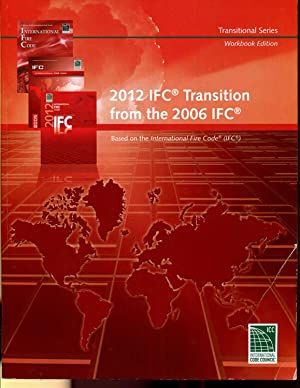 2012 IFC Transition from the 2006 IFC: Transitional Series, Workbook Edition by IFC by IFC by IFC ...