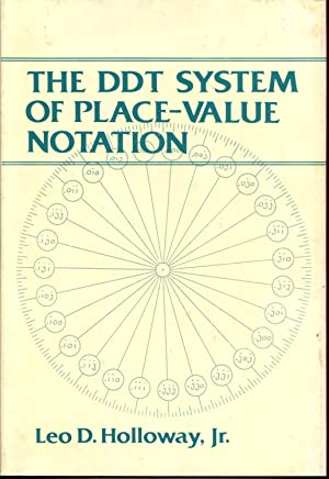 The DDT system of place-value notation: Holloway, Leo D
