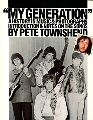 My Generation: A History in Music & Photographs: Townshend, Pete