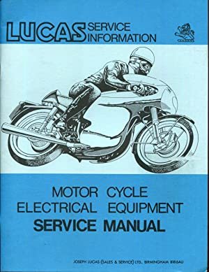 Lucas Service Information (Motor Cycle Electrical Equipment Service Manual, No. 3152): Lucas, ...