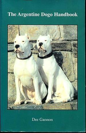 The Argentine Dogo Handbook: Gannon, Dee