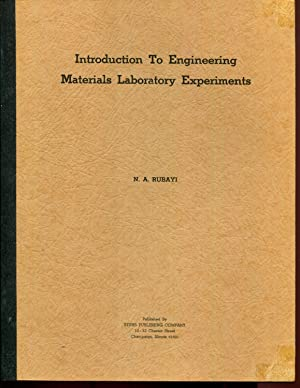 Introduction to engineering materials laboratory experiments: Rubayi, N. A