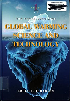 The Encyclopedia of Global Warming Science and Technology: Volume 1: A-H: Johansen, Bruce E.