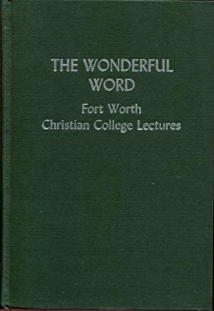 Fort Worth Christian College Lectures (1971) The