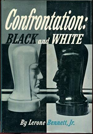 Confrontation: Black and White.
