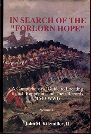 """In Search of the """"Forlorn Hope"""": A: John M. Kitzmiller,"""