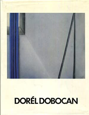 Dorel Dobocan [Catalog with textIn English, French and German], Ionesco, Radu and Gregor Laschen