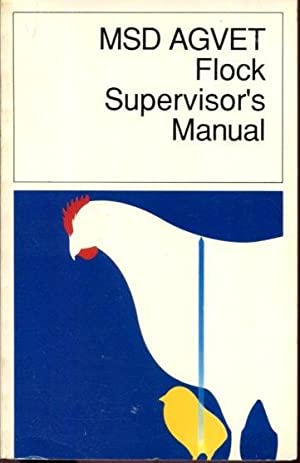 MSD AGVET Flock Supervisor's Manual by Clifford L. Ginter by Clifford L. Ginter