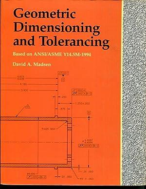 Geometric Dimensioning and Tolerancing: Madsen, David A.